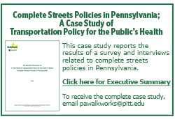 Complete Streets Policies in Pennsylvania; A Case Study of Transportation Policy for the Public's Health