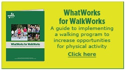 WalkWorks WhatWorks